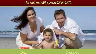 DZIEDZIC Domki - Sarbinowo noclegi